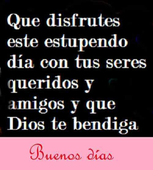 45 Fotos De Buenos Dias Frases Dios Te Bendiga Para Whatsapp